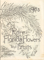 Rare Florida flowers and fruits