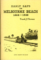 Early days in Melbourne Beach, 1888-1928