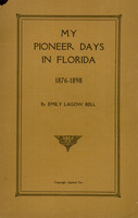 My pioneer days in Florida, 1876-1898