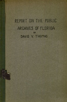 Report on the public archives of Florida