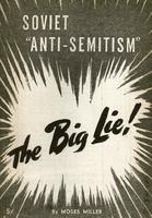 Soviet Anti-semitism: The big lie