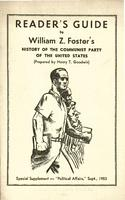 Readers guide to William Z. Fosters History of the Communist Party of the United States
