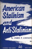 American Stalinism and anti-Stalinism.