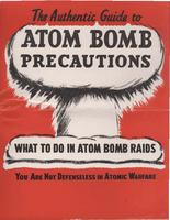 Authentic guide to atom bomb precautions: Based largely on official data prepared