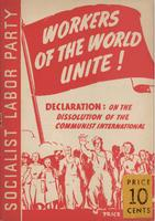 Workers of the world, unite!: Declaration on the dissolution of the Communist International, adopted May 27, 1943.