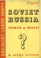 Soviet Russia: Promise or menace?