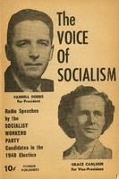 The Voice of socialism: Radio speeches by the Socialist Workers Party candidates in the 1948 election