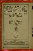 Resolutions & theses of the fourth congress of the Communist International, held in Moscow, Nov. 7 to Dec. 3, 1922.