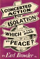 Concerted action or isolation: Which is the road to peace
