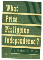 What price Philippine independence?