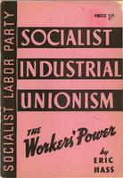 Socialist industrial unionism, the worker's power