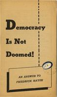 Democracy is not doomed!: An answer to Friedrich Hayek