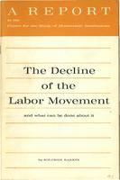 The decline of the labor movement, and what can be done about it