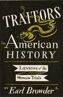 Traitors in American history: Lessons of the Moscow trials