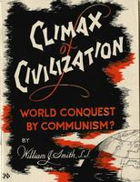 Climax of civilization: World conquest by communism