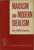 Marxism and modern idealism