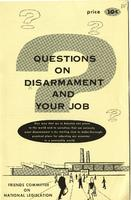 Questions on disarmament and your job
