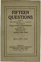 Fifteen questions asked by the Providence, R.I., Visitor: Representing the Roman Catholic political machine