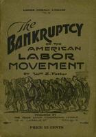 The bankruptcy of the American labor movement