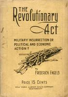 The Revolutionary act: Military insurrection or political and economic action?
