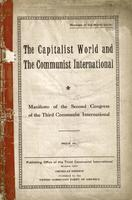 The capitalist world and the Communist International: Manifesto of the Second Congress of the Third Communist International.