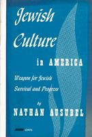Jewish culture in America: Weapon for Jewish survival and progress