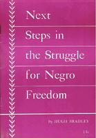 Next steps in the struggle for Negro freedom: Report delivered at the National Conference of the Communist Party