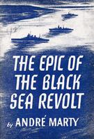 The epic of the black sea revolt