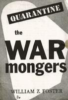 Quarantine the warmongers