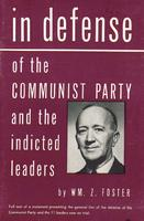 In defense of the Communist Party and the indicted leaders