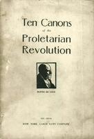 Ten canons of the proletarian revolution: A revolutionary decalogue