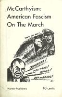 McCarthyism: American fascism on the march