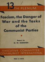 Fascism, the danger of war and the tasks of the communist parties: Report