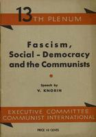 Fascism, social-democracy and the communists.