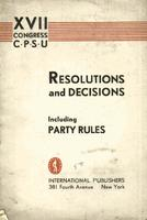 Resolutions and decisions, including party rules