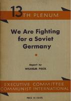 We are fighting for a Soviet Germany: Report