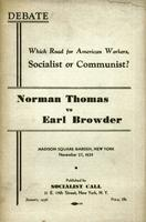 """ Which road for American workers, Socialist or Communist?"": Norman Thomas vs Earl Browder"
