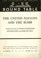 The United Nations and the bomb: A radio discussion