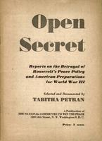 Open secret: Reports on the betrayal of Roosevelt's peace policy and American preparations for World War III