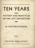Ten years: History and principles of the left opposition