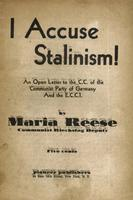 I accuse stalinism!: An open letter to the C.C. of the Communist Party of Germany and the E.C.C.I