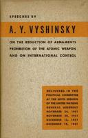 On the reduction of armaments, prohibition of the atomic weapon and on international control