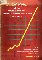 Initial report of the Council for the Study of Higher Education in Florida to the Board of Control, Florida Institutions of Higher Learning