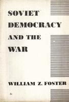 Soviet democracy and the war