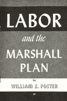 Labor and the Marshall plan