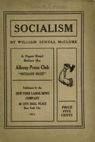 "Socialism: A paper read before the Albany Press Club ""Socialist Night"""