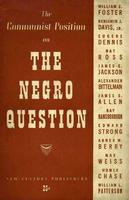 The Communist position on the Negro question