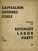 Capitalism defends itself through the Socialist Labor Party