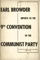 Report of the Central Committee to the ninth National Convention of the Communist Party of the U. S. A