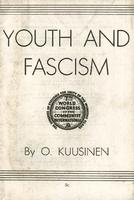 Youth and fascism: The youth movement and the fight against Fascism and the war danger